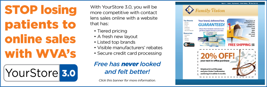 Don't lose your patient's online contact lens purchases! Get YourStore 3.0 today!